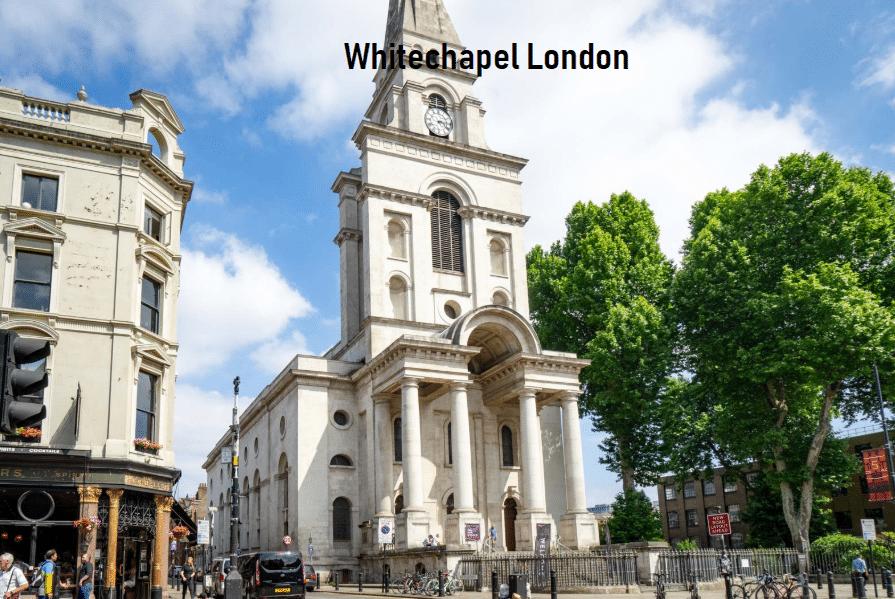 Whitechapel London Is It Safe?
